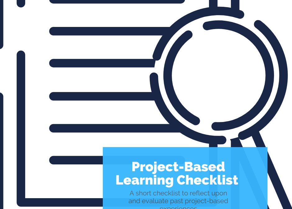 PBL Checklist: Evaluating and Reflecting on Past Projects Using a Simple Checklist