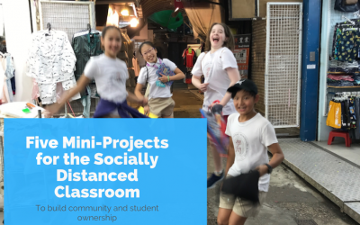 Building Community and Ownership: 5 Mini-Projects to make the Socially Distanced Classroom More Social